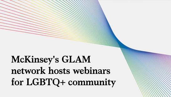 McKinsey's GLAM network hosts webinars for LGBTQ+ community