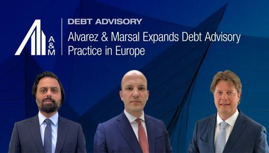 Alvarez & Marsal adds trio to European Debt Advisory team